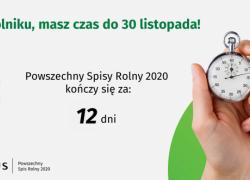 12 dni do końca Powszechnego Spisu Rolnego 2020